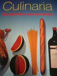 Culinaria Europeiska specialiteter
