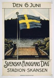 """Affisch. Svenska flaggans dag 1916. Det var första året som denna dag firades. """"Den 6 juni, Svenska flaggans dag, Stadion Skansen, Hasselbacken."""" Original G. Ankarcrona 1916. Foto: Nordiska museets fotoatélje, Nordiska museet."""